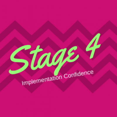 Group logo of Stage 4: Implementation Confidence